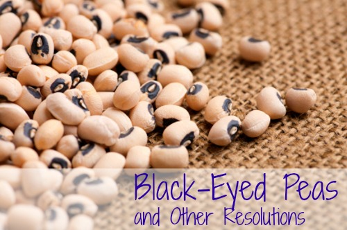 Black-Eyed Peas and Other Resolutions