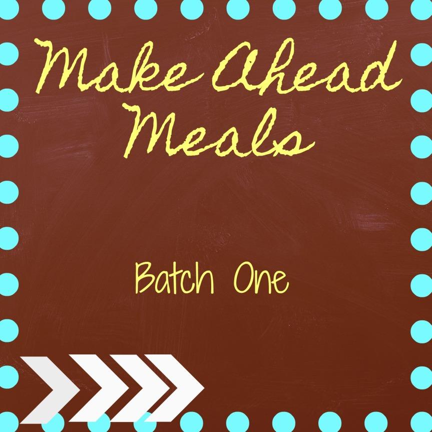 Make Ahead Meals-BatchOne